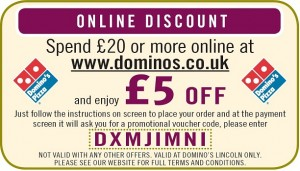 Dominos vouchers 2012: This is an example of a printable Dominos voucher  for 5£ off. Note that the voucher is for LINCOLN only and it has now expired.